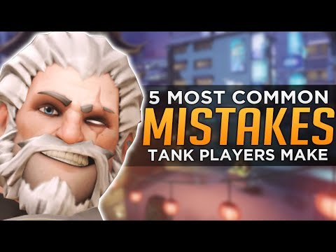 Overwatch: Top 5 Mistakes TANK Players Make