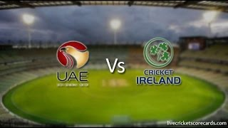 United Arab Emirates v  Ireland Live Streaming | UAE vs IRE LIVE | Live Score Card | 1st ODI Live