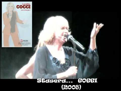 Stasera GOGGI Loretta canta