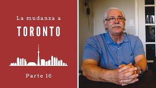 La Mudanza a Toronto, Ontario ???? | INMIGRANDO A CANADÁ con la Familia Nuevamente ????????