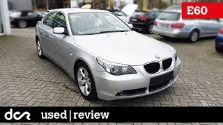 Buying a used BMW 5 series E60, E61 - 2003-2010, Buying advice with Common Issues