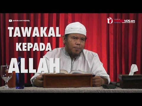 [#5] Qoulul Mufid Bab Tawakal Kepada Allah - Ustadz Abu Haidar Assundawy