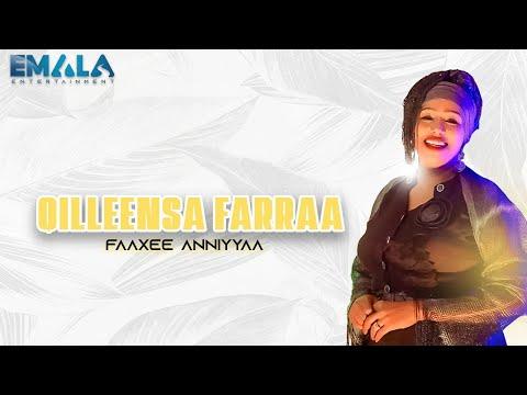 Faaxee Anniyyaa - Qilleensa Farraa - New Oromo Music 2020 (Official Video)