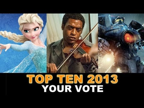 Top Ten Movies of 2013 : Disney's Frozen. Pacific Rim. 12 Years a Slave - Beyond The Trailer