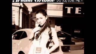 Ariana Grande - Do you love me (BRIDGE SNIPPET)