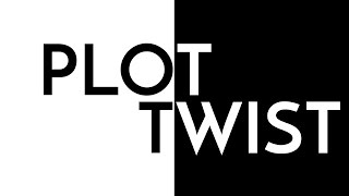 How To Write Plot Twists (Spoilers)