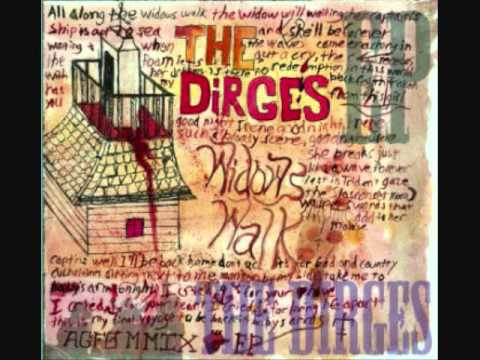The Dirges - Better Days