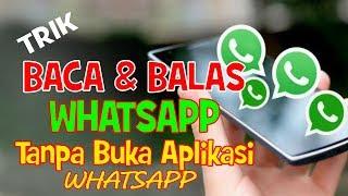 Membaca dan Balas Pesan Whatsapp Tanpa Buka Aplikasi