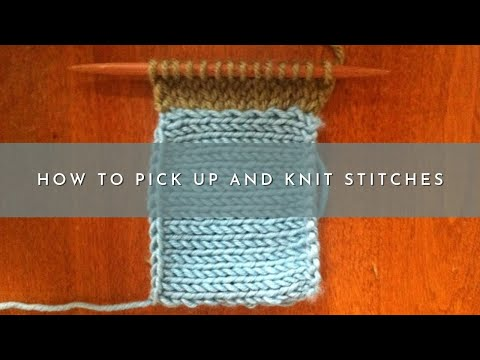 Pick Up Stitches Knitting Instructions : How to Knit: Pick Up and Knit Stitches - YouTube