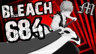 "Bleach Chapter 684 Review ""The End of the End"""
