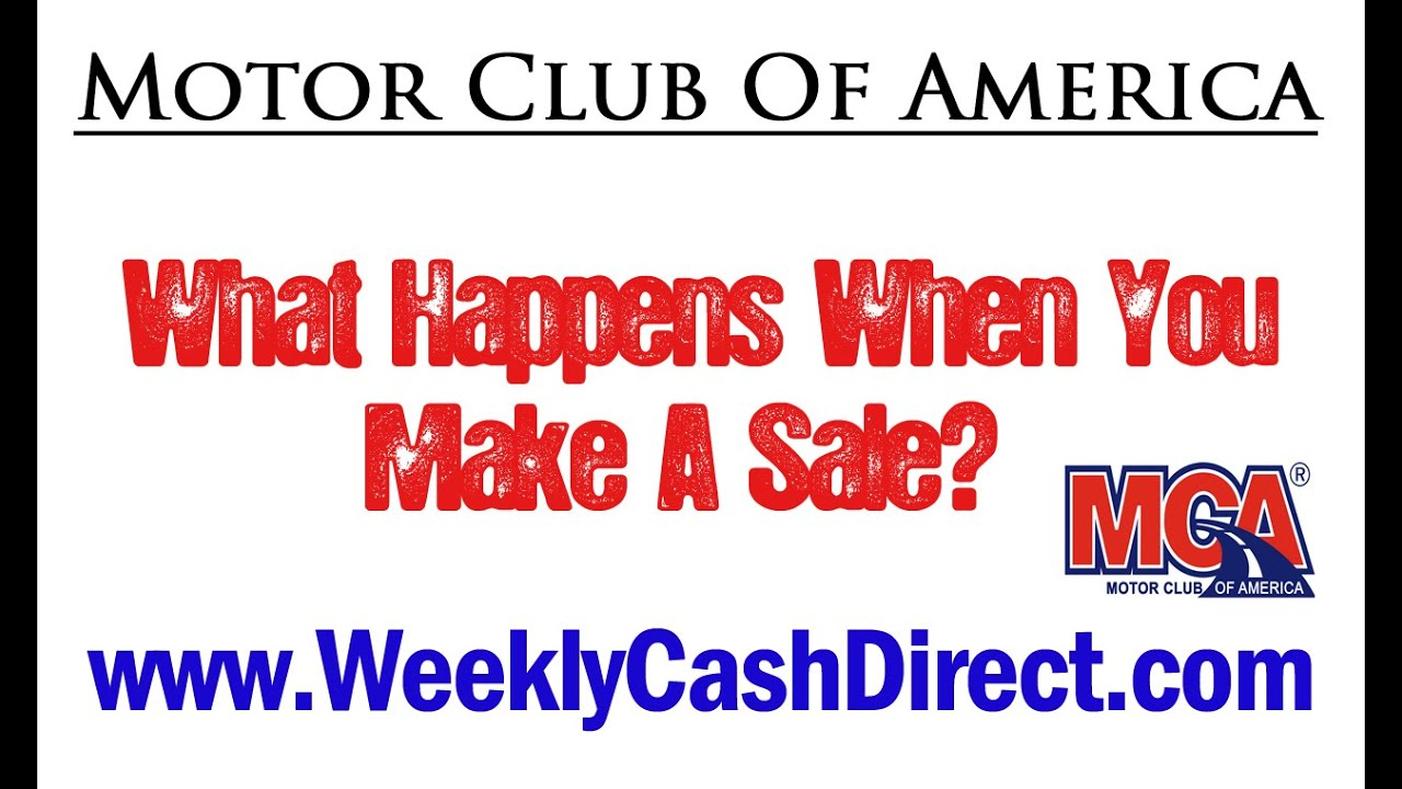Motor Club Of America What Happens When You Make A Sale