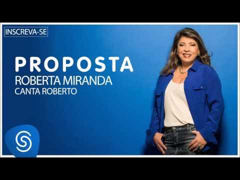 Roberta Miranda - Proposta (Roberta canta Roberto) [Áudio Oficial]