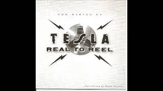 Tesla  - Real to Real - Rock Bottom