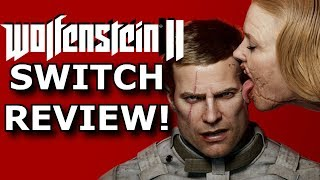 Wolfenstein II Nintendo Switch Review! Great or a BAD Port?