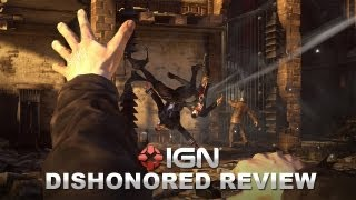 Dishonored Video Review - IGN Reviews