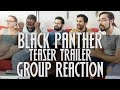 Download Black Panther - Teaser Trailer - Group Reaction! in Mp3, Mp4 and 3GP