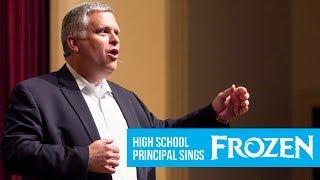 High School Principal Sings Disney's Frozen (Let It Go)