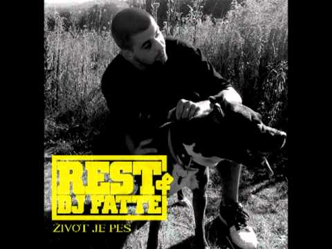 Rest & DJ Fatte: ivot je pes