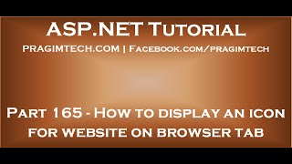 Part 165   How to display an icon for website on browser tab