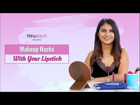 Makeup Hacks With Your Lipstick - POPxo Beauty