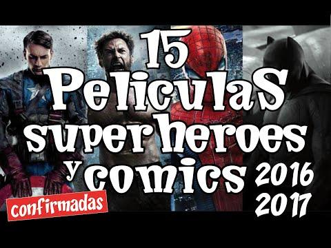 15 Películas De Superhéroes Y Cómics Más Esperadas 2016 Y 2017.