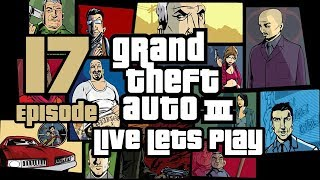 Grand Theft Auto III (PS4) | Live Let's Play | Episode 17