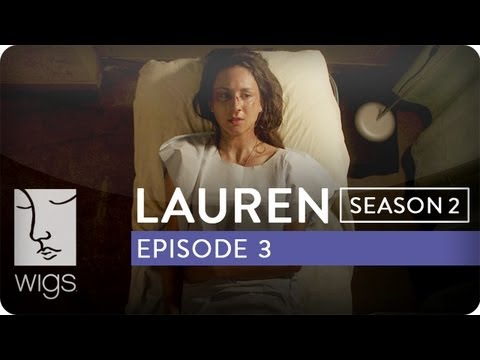Lauren | Season 2, Ep. 3 of 12 | Feat. Troian Bellisario & Jennifer Beals | WIGS