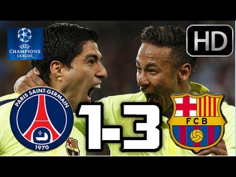 PSG vs Barcelona 2015| RESUMEN COMPLETO Y GOLES HD| CHAMPIONS| 15-04-2015