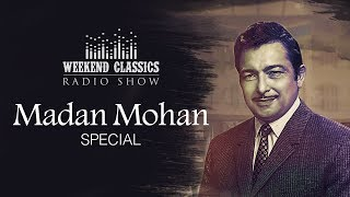 download lagu Weekend Classic Radio Show  Madan Mohan Special  gratis