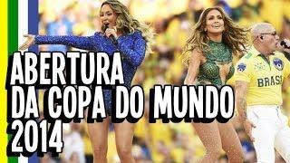 ABERTURA DA COPA DO MUNDO 2014 - WORLD CUP 2014 Opening Ceremony