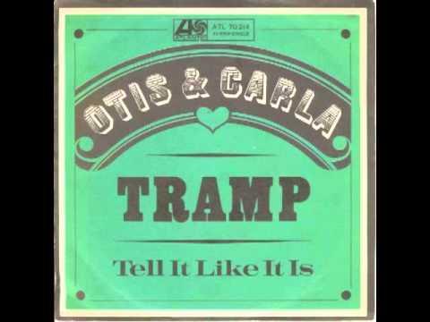 Otis & Carla - Tramp