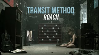 TRANSIT METHOD - Roach