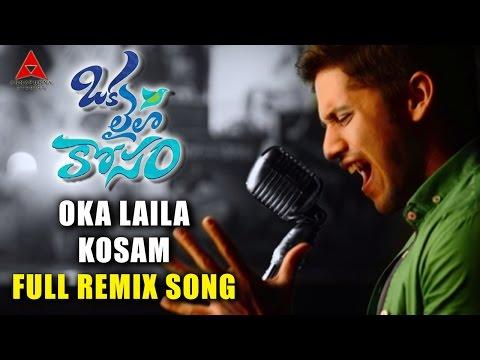 OKA LAILA KOSAM Full Remix Song ll Naga Chaitanya Pooja Hegde...