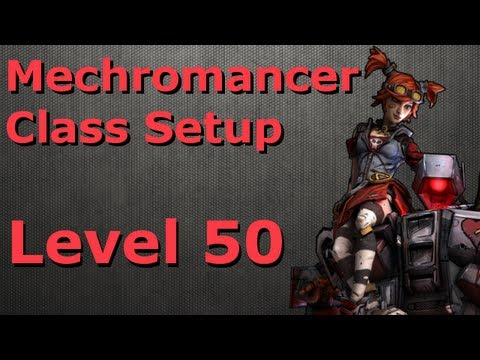 Borderlands 2 - Mechromancer Class Setup Level 50