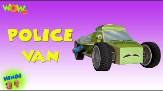 Police Van - Motu Patlu in Hindi - 3D Animation Cartoon for Kids -As seen on Nickelodeon