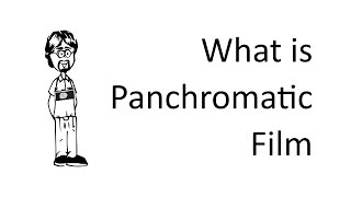 What is Panchromatic Film?