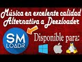 Descarga Música de Deezer con SMLoadr | Excelente alternativa a Deezloader [Links Actualizados]