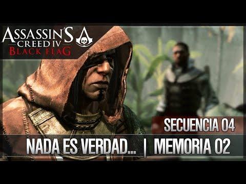 Assassin's Creed 4 Black Flag   Walkthrough   Secuencia 4   Nada es verdad...   2   100%