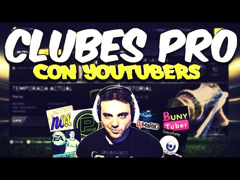 Fifa 15 | Club Pro | Con Youtubers de cachondeo