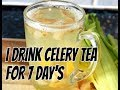 I Drink Celery Tea For 7 Day's and THIS  IS WHAT HAPPENED  | Chef Ricardo Cooking