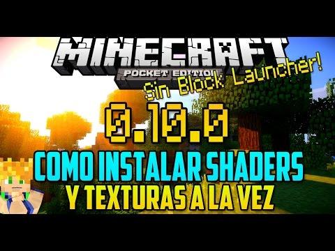 Minecraft PE 0.10.x - Como Instalar Shaders y Texturas sin Block Launcher