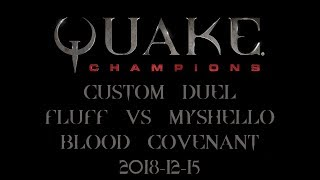 Quake Champions - Custom Duel - FLUFF VS MYSHELLO #01