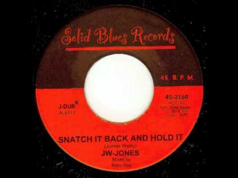 JW-Jones - Snatch It Back and Hold It (studio - life off the floor)