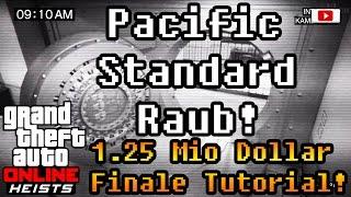 Grand Theft Auto 5 Online Heists - Pacific Standard Raub! (1.25 Mio Dollar Finale Tutorial)