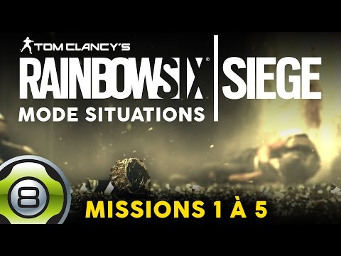 Rainbow Six Siege FR - Situations - Combat, Extraction, VIP, Assaut et Otage (1/2)