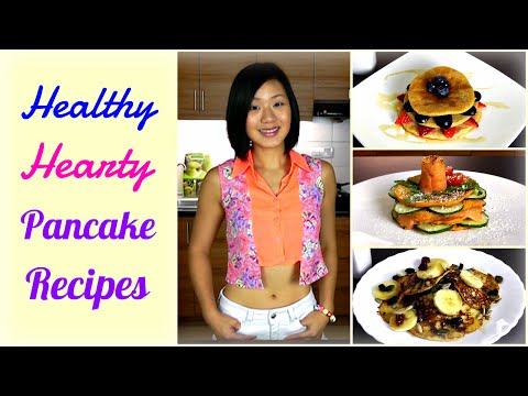 3 Easy & Healthy Pancake Recipes