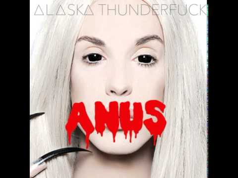 Alaska Thunderfuck - Pussy