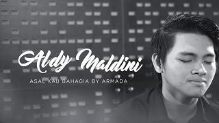 Download Lagu ALDY MALDINI - ASAL KAU BAHAGIA (COVER) Gratis STAFABAND