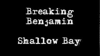 Watch Breaking Benjamin Shallow Bay video