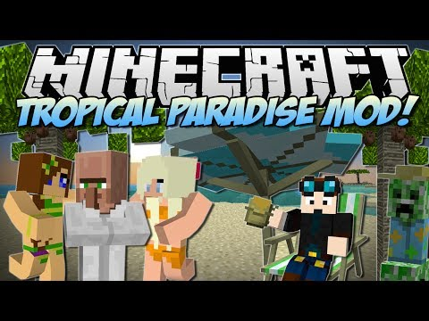 Minecraft   TROPICAL PARADISE MOD! (TropiCreepers. Fancy Fish & Tons More!)   Mod Showcase